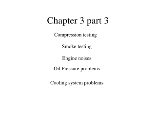Chapter 3: Engine and Vehicle Testing