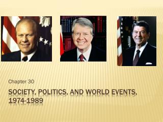 Society, politics, and World Events, 1974-1989