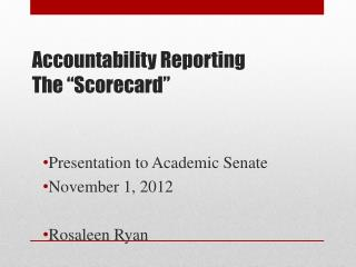 "Accountability Reporting The  "" Scorecard """