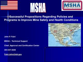 Successful Propositions Regarding Policies and Programs to Improve Mine Safety and Health Conditions