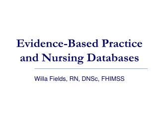 Evidence-Based Practice and Nursing Databases