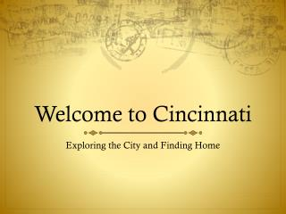 Welcome to Cincinnati