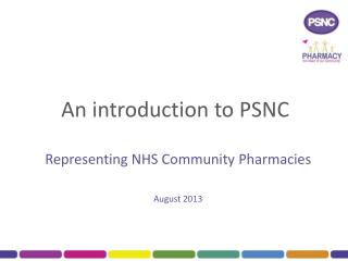 An introduction to PSNC
