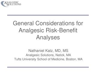 General Considerations for Analgesic Risk-Benefit Analyses