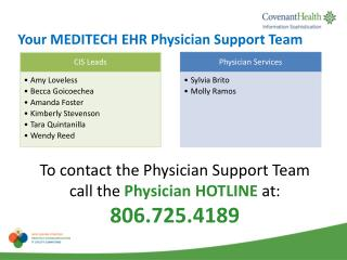Your  MEDITECH EHR Physician  Support Team