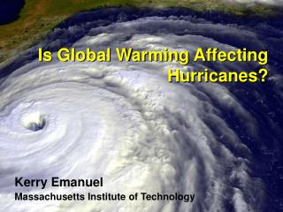 Is Global Warming Affecting Hurricanes?