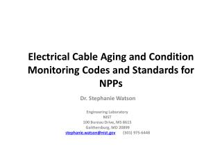Electrical Cable Aging and Condition Monitoring Codes and Standards for      NPPs