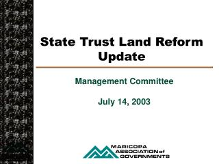 State Trust Land Reform Update