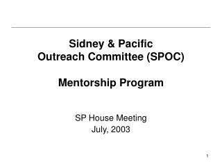 Sidney & Pacific  Outreach Committee (SPOC) Mentorship Program