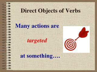 Direct Objects of Verbs