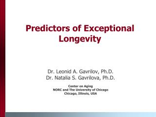 Predictors of Exceptional Longevity