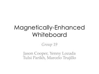 Magnetically-Enhanced Whiteboard