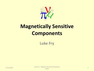 Magnetically Sensitive Components