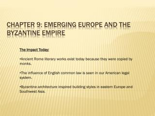 Chapter 9: Emerging Europe and the Byzantine Empire