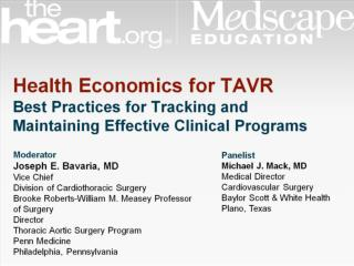Health Economics for TAVR Best Practices for Tracking and Maintaining Effective Clinical Programs