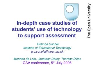 In-depth case studies of students' use of technology to support assessment