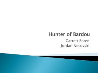 Hunter of  Bardou