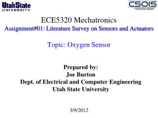 Prepared by: Joe Burton Dept. of Electrical and Computer Engineering  Utah State University