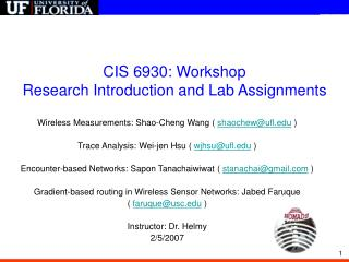 CIS 6930: Workshop  Research Introduction and Lab Assignments