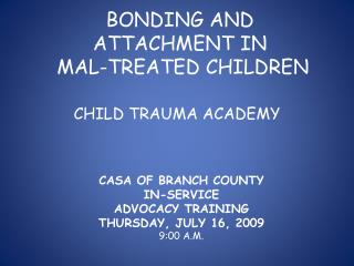 BONDING AND ATTACHMENT IN  MAL-TREATED CHILDREN