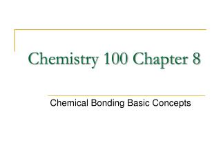 Chemistry 100 Chapter 8