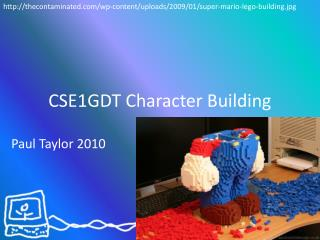 CSE1GDT Character Building
