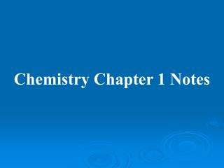 Chemistry Chapter 1 Notes