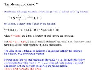 The Meaning of Km & V