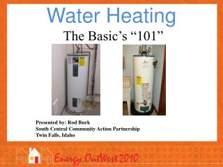 "Water Heating The Basic's ""101"""
