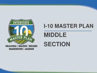I-10 MASTER PLAN MIDDLE SECTION