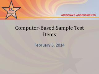 Computer-Based Sample Test Items