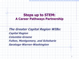 Steps up to STEM: A Career Pathways Partnership