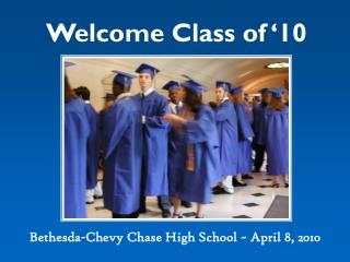 Welcome Class of '10