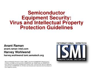 Semiconductor  Equipment Security:   Virus and Intellectual Property Protection Guidelines