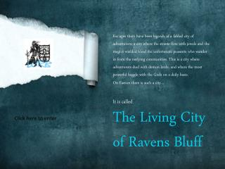 It is called The Living City of Ravens Bluff