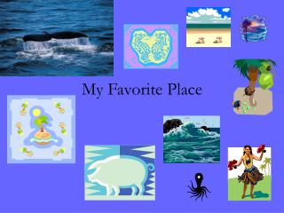 My Favorite Place