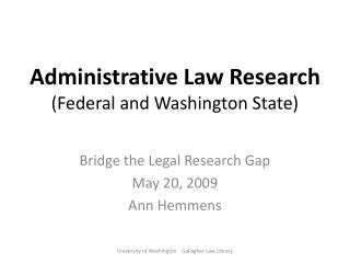 Administrative Law Research (Federal and Washington State)