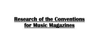 Research of the Conventions for Music Magazines