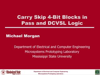 Carry Skip 4-Bit Blocks in Pass and DCVSL Logic