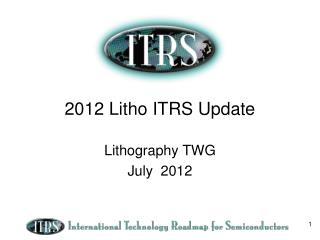 2012  Litho ITRS Update