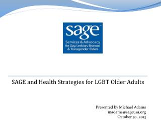 SAGE and Health Strategies for LGBT Older Adults