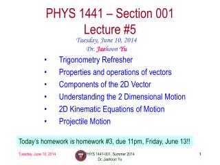 PHYS  1441  – Section 001 Lecture  #5