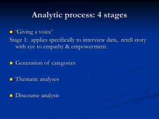 Analytic process: 4 stages