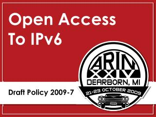 Open Access  To IPv6