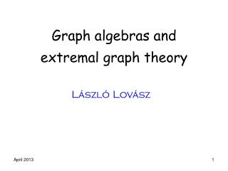 Graph algebras and extremal  graph  theory