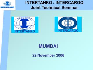 INTERTANKO / INTERCARGO Joint Technical Seminar