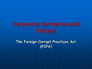 Corporate Corruption and Bribery