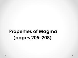 Properties of Magma (pages 205–208)