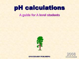 PH calculations A guide for A level students