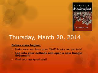 Thursday, March 20,  2014